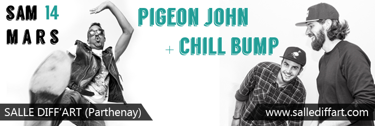 Chill Bump + Pigeon John
