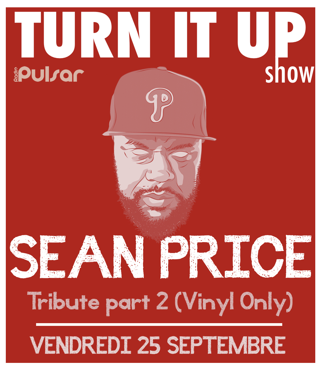 📻 TURN IT UP SHOW // sO8e02 // SEAN PRICE tribute part  2