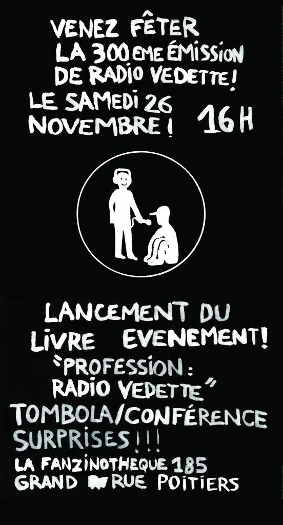 Radio Vedette – La 300éme – Samedi 26 Novembre