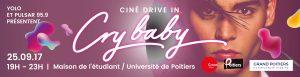 visuel promotionnel pour un ciné drive in cry baby