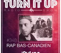 📻TURN IT UP SHOW // #348 // RAP BAS-CANADIEN // PLAYLIST & PODCAST