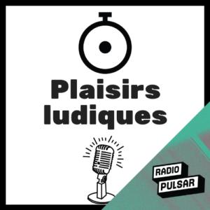 Logo de l'émission plaisirs ludiques