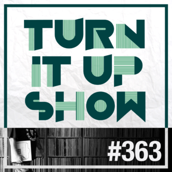 Logo de l'émission turn it up show épisode 363