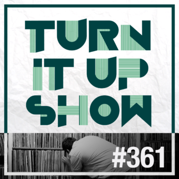 Logo de l'émission turn it up show épisode 361