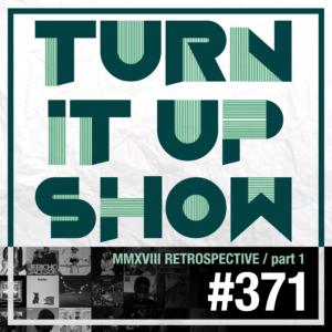 affiche du 371 épisode du Turn It Up Show