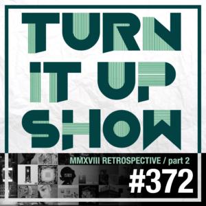 affiche du 372 épisode du Turn It Up Show