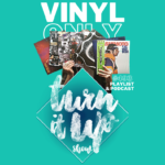 📻 TURN IT UP SHOW // #493 // PLAYLIST & PODCAST // VINYL ONLY