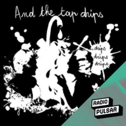 Logo de l'émission and the tap drips