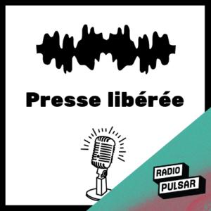 Logo de l'émission Presse libérée